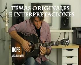 Temas originales e interpretaciones de Miguel Rivera